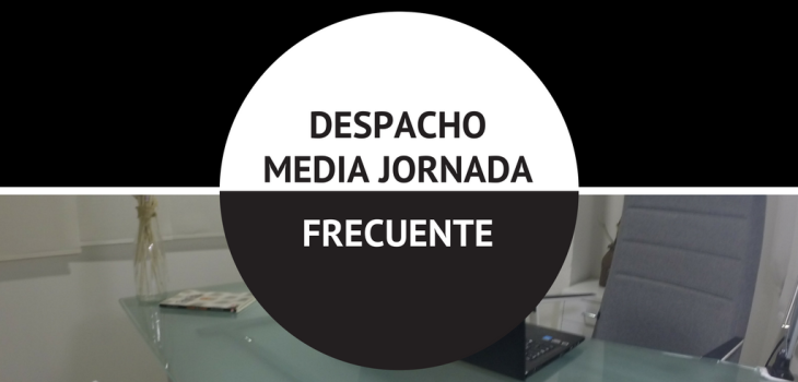 DESPACHO MEDIA JORNADA FRECUENTE