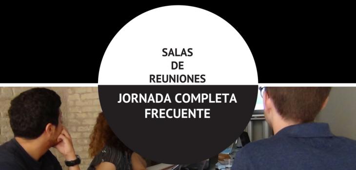 SALA DE REUNIONES JORNADA COMPLETA FRECUENTE