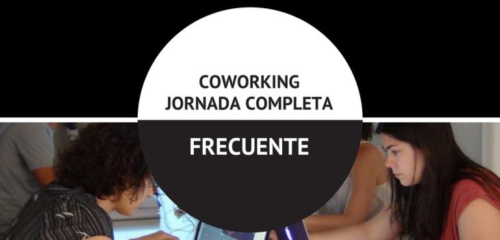 COWORKING JORNADA COMPLETA FRECUENTE